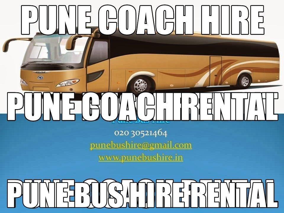 Pune Coach Hire, Coach Hire Pune, Pune Coach Hire Rental, Pune Coach Bus Hire Rental, Pune Bus Hire, Pune Bus Coach Service, Pune Coach Service, Pune Bus Service